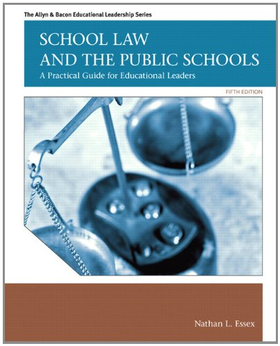 School Law and the Public Schools: A Practical Guide for...