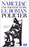 img - for Une machine   lire : Le Roman policier book / textbook / text book