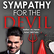 Sympathy for the Devil Audiobook by A. J. Aaron Narrated by Will Tulin