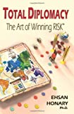 img - for Total Diplomacy: The Art of Winning RISK book / textbook / text book
