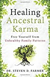 img - for Healing Ancestral Karma: Free Yourself from Unhealthy Family Patterns book / textbook / text book