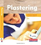 Plastering Level 2 Student Book: Fresh, Practical Resources for Students and Tutors, Perfectly Pitched to Meet the Needs of the Level 2 Learner: ... Crafts NVQ and Technical Certificate)