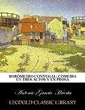 img - for Bar metro conyugal: comedia en tres actos y en prosa (Spanish Edition) book / textbook / text book
