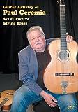 Guitar Artistry of Paul Geremia Six & Twelve String Blues
