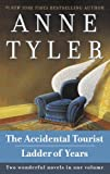 The Accidental Tourist and Ladder of Years (0345487648) by Tyler, Anne