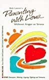 img - for Parenting with Love: Without Anger of Stress book / textbook / text book