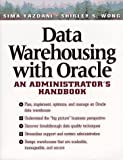 img - for Data Warehousing With Oracle: An Administrator's Handbook by Yazdani Sima Wong Shirley S. (1997-07-01) Paperback book / textbook / text book