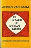 img - for In search of spiritual identity, book / textbook / text book
