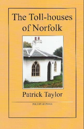 the-toll-houses-of-norfolk-by-patrick-taylor-2009-12-21