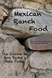 img - for Mexican Ranch Food: La Cocina de Don Tacho y Do a Ticho book / textbook / text book