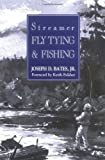 img - for Streamer Fly Tying & Fishing book / textbook / text book