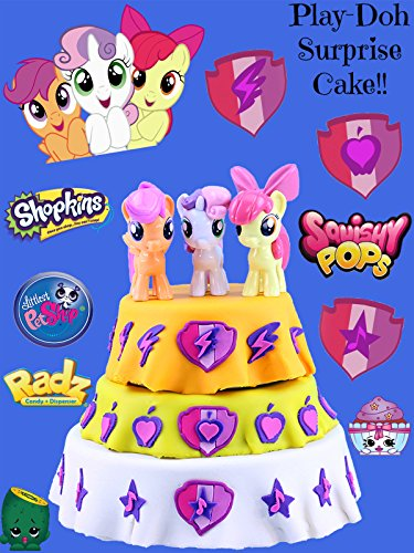 CUTIE MARK CRUSADERS My Little Pony Play Doh Cake opening with Surprise Toys, Shopkins, Squishy Pops, and more!