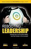 Rebooting Leadership ...practical lessons for frontline leaders
