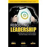 Rebooting Leadership ...practical lessons for frontline leaders ~ Meredith Kimbell