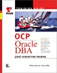 OCP Training Guide: Oracle DBA (Train...
