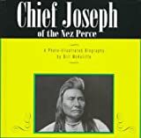img - for Chief Joseph of the Nez Perce: A Photo-Illustrated Biography (Photo-Illustrated Biographies) book / textbook / text book