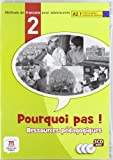 img - for Pourquoi pas! 2. Le pack de ressources pedagogiques (3 CD-ROM) (French Edition) book / textbook / text book