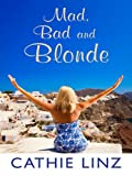 Mad, Bad and Blonde (Thorndike Press Large Print Romance Series)