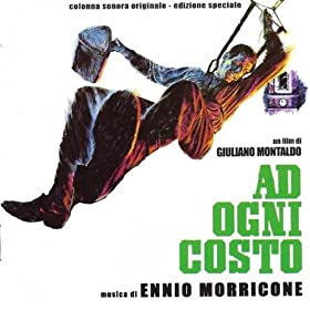 Ad ogni costo (Original Motion Picture Soundtrack, un film di Giuliano Montaldo)