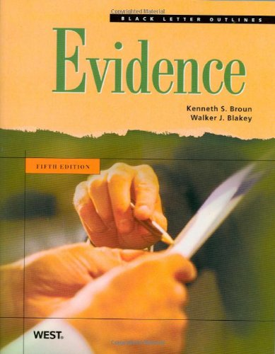 Black Letter Outline on Evidence, 5th (Black Letter Outlines)