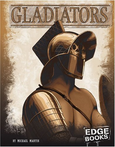 Gladiators (Warriors of History) PDF