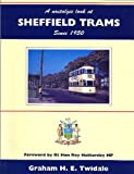 A Nostalgic Look at Sheffield Trams Since 1950 (Towns & cities) Graham H.E. Twidale