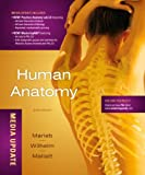 Human Anatomy, Media Update (6th Edition)