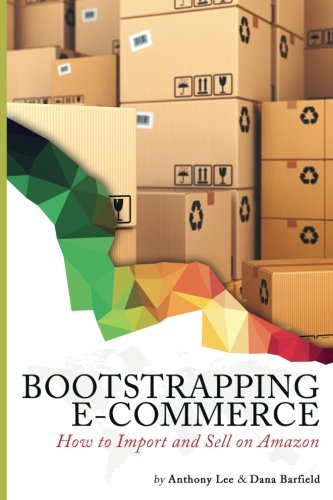 Bootstrapping E-commerce: How to Import and Sell on Amazon (Volume 1) (Sell Books Amazon compare prices)