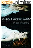 Whitby After Dark (Lenore Lee Tale #1) (Lenore Lee tales)