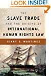 The Slave Trade and the Origins of In...