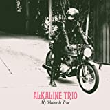 My Shame Is True [VINYL] Alkaline Trio