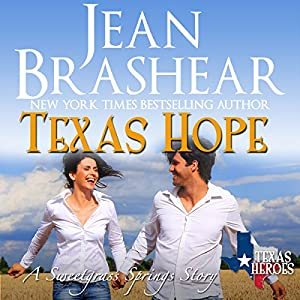 Texas Hope: Sweetgrass Springs Stories Audiobook