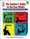 img - for The Teacher's Guide to the Four Blocks , Grades 1 - 3: A Multimethod, Multilevel Framework for Grades 1-3 (Four-Blocks Literacy Model) book / textbook / text book