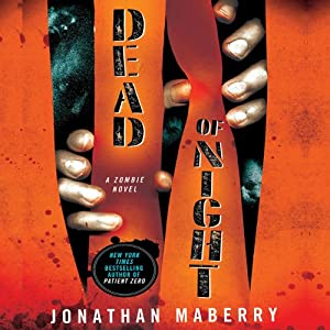 Dead of Night: A Zombie Novel | [Jonathan Maberry]