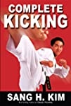 Complete Kicking: The Ultimate Guide...