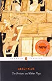 Image of The Persians and Other Plays (Penguin Classics)