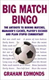 img - for BIG MATCH BINGO by Graham Edmonds (2006-06-08) book / textbook / text book