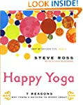 Happy Yoga: 7 Reasons Why There's Not...
