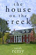 The House On The Creek (James Creek)