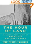 The Hour of Land: A Personal Topograp...