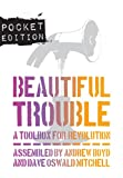 img - for Beautiful Trouble: Pocket Edition book / textbook / text book