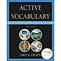 VangoNotes for Active Vocabulary: General & Academic Words, 3/e Audiobook by Amy E. Olsen Narrated by Amy LeBlanc, Sharron Bower, Mikhail Horowitz