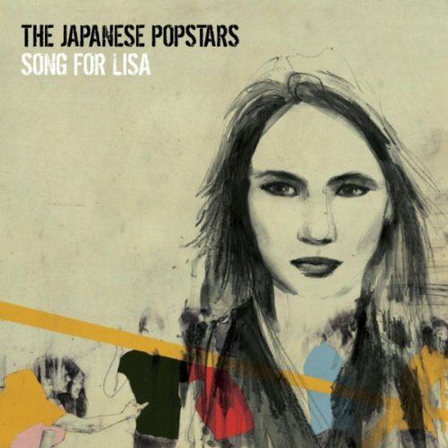 The Japanese Popstars - Song For Lisa - Remix EP