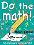 Do the Math!: Math Challenges to Exer...