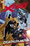 Uncanny X-Force, Vol. 2: Deathlok Nation