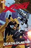 Uncanny X-Force, Vol. 2: Deathlok Nation