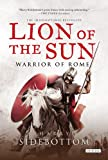 Lion of the Sun: Warrior of Rome: Book 3