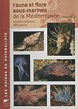 echange, troc Lawson Wood - Faune et flore sous-marines de la Méditerranée