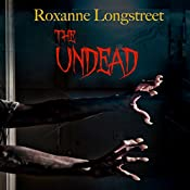 The Undead | Roxanne Longstreet