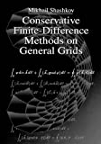 img - for Conservative Finite-Difference Methods on General Grids (Symbolic & Numeric Computation) 1st edition by Shashkov, Mikhail (1995) Hardcover book / textbook / text book